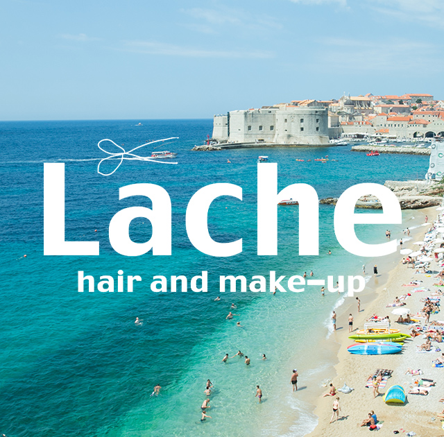Lache hair and make-up(ラシュ ヘアアンドメイクアップ)